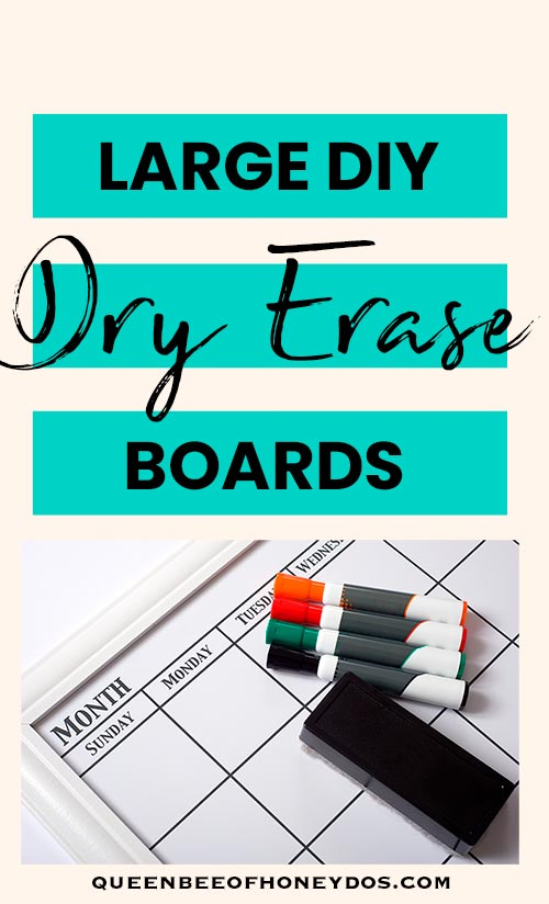 How to make a large dry erase board without the expense of a purchased product.