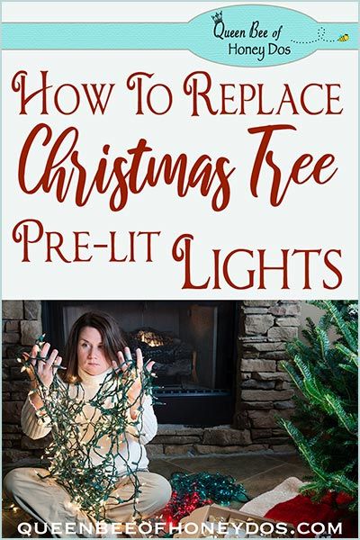 How To Replace Pre-lit Christmas Tree Lights. #DIY #Christmas #queenbeeofhoneydos