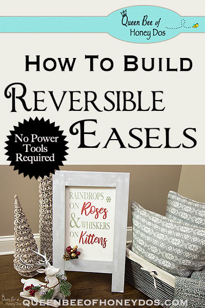 Reversible Interchangeable DIY Easel - How to make a easel that is both reversible and interchangeable, WITHOUT POWER TOOLS! #DIY #woodworking #queenbeeofhoneydos