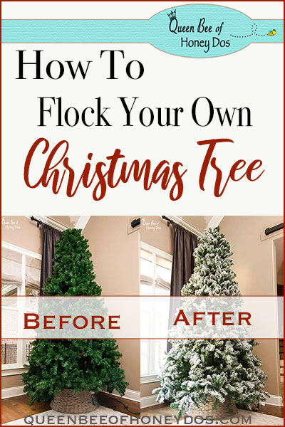 How To Flock a Pre-lit Christmas Tree. Have you ever wondered how to get a snow white Christmas Tree from home? Queen Bee of Honey Dos has the answer! #DIY #Christmas #queenbeeofhoneydos