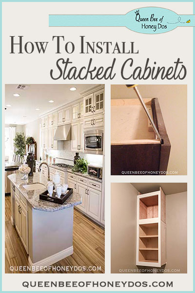How To Install Stacked Cabinets Over