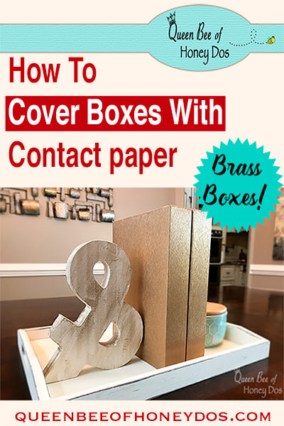 Contact Paper Covered Boxes