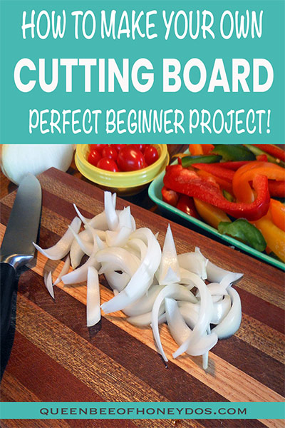 How to make a cutting board -pin